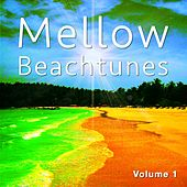 Mellow Beachtunes, Vol. 1 (Smooth Chillhouse Tracks) by Various Artists