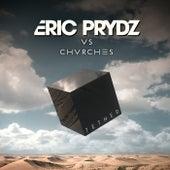 Tether (Eric Prydz Vs. CHVRCHES) by Eric Prydz