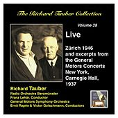 The Richard Tauber Collection, Vol. 28: Live from Zürich & Excerpts from the General Motors Radio Concerts (Live 1937, 1946) by Various Artists