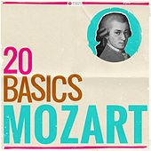 20 Basics - Mozart (20 Classical Masterpieces) by Various Artists