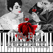 My Best Instrumental Piano for Romantic Evenings – Greatest and Essential Classic Music for Lovers, Amazing Classical Masterpieces for Romantic Night, Love and Soft Piano by Romantic Piano Academy