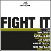 Fight It Riddim von Various Artists