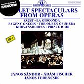 Ballet Spectaculars From Operas by Various Artists