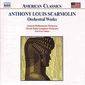 Orchestral Works by Anthony Louis Scarmolin