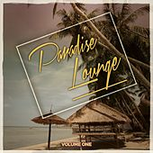 Paradise Lounge, Vol. 1 (Mix of Finest Relaxing Chill Music) by Various Artists
