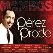 Mambos by Perez Prado