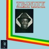 Dreadlocks Satisfaction by Trinity