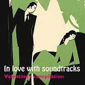 In Love with Soundtracks: Valentine's Compilation by Various Artists