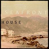 Seafront House, Vol. 1 (Finest Electronic Dance Music) by Various Artists