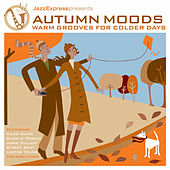 Jazz Express - Autumn Moods von Various Artists