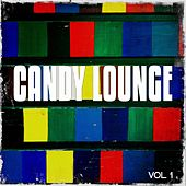 Candy Lounge, Vol. 1 (A Colorful Lounge, Chill House and Relax Mix) by Various Artists