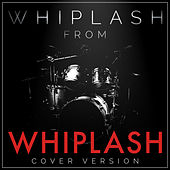 Whiplash (From