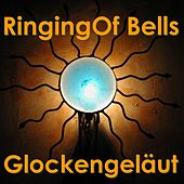 Glockengeläut - Pealing Ringing Of Bells - Christmas - Weihnachten by Various Artists