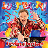 Just Party by Justin Fletcher