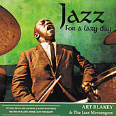 Jazz for a Lazy Day by Art Blakey