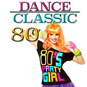 Dance Classic 80 by Disco Fever