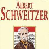 Albert Schweitzer by Albert Schweitzer