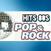 Hits 80s, Pop & Rock by Various Artists