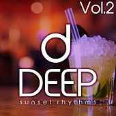 Deep, Vol. 2 (Sunset Rhythms) by Various Artists