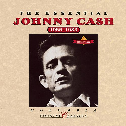 The Essential Johnny Cash (1955-1983) by Johnny Cash