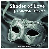 Shades of Love: 50 Musical Tributes by Various Artists