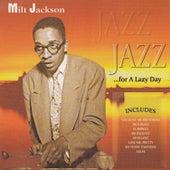 Jazz for a Lazy Day by Milt Jackson