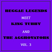Reggae Legends Meets King Tubby and the Aggrovators, Vol. 3 by Various Artists