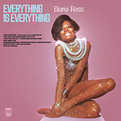 Everything Is Everything by Diana Ross