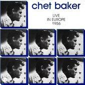 Live in Europe 1956 by Chet Baker