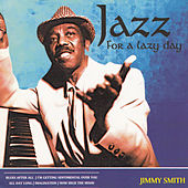 Jazz for a Lazy Day by Jimmy Smith