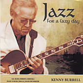 Jazz for a Lazy Day by Kenny Burrell