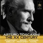 Toscanini: The XX Century by Arturo Toscanini