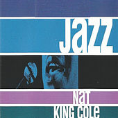 Jazz - Nat King Cole by Nat King Cole