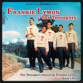 The Teenagers Featuring Frankie Lymon + Rock'n'roll (Bonus Track Version) by Frankie Lymon and the Teenagers