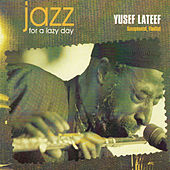 Jazz for a Lazy Day by Yusef Lateef