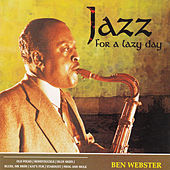 Jazz for a Lazy Day von Ben Webster