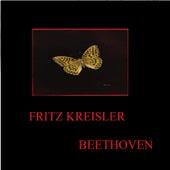 Fritz Kreisler - Beethoven by Franz Rupp