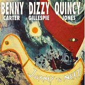 Journey to Next by Benny Carter
