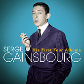 His First Four Albums (Bonus Track Version) by Serge Gainsbourg