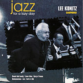 Jazz for a Lazy Day by Lee Konitz