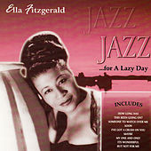 Jazz for a Lazy Day by Ella Fitzgerald