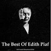 The Best of Edith Piaf (All Tracks Remastered 2014) by Edith Piaf