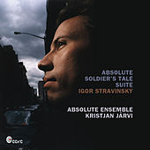 Absolute Soldier´s Tale Suite by Kristjan Järvi Absolute Ensemble