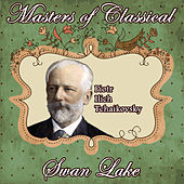 Piotr Ilych Tchaikovsky: Masters of Classical. Swan Lake by Orquesta Lírica Bellaterra