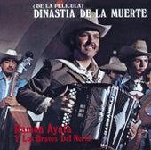 (DE LA PELICULA) DINASTIA DE LA MUERTE (Grabación Original Remasterizada) by Ramon Ayala