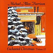 Enchanted Christmas Vol. 2 by Michael Allen Harrison