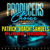 Producers Choice Vol.7 (feat. Patrick 'Roach' Samuels) von Various Artists