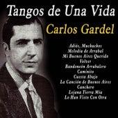 Tangos de una Vida by Carlos Gardel