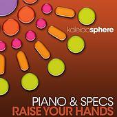 Raise Your Hands by Piano