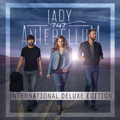 747 (International Deluxe Edition) by Lady Antebellum